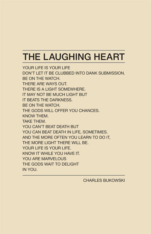 the laughing heart.